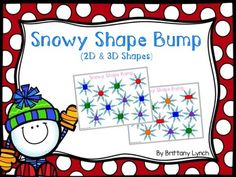 """Students will get to work on 2D and 3D shapes with this interactive game! If your students haven't played a """"bump"""" game before, they will love it! Included is a colored and black/white version. Check out my Winter Activities Packet - Literacy, Math, Writing for more fun activities!2D Shapes included: circle, square, triangle, rectangle, hexagon3D Shapes included: cone, cylinder, sphere, cubeTo play:The first player spins the spinner and tells what shape they have spun."""