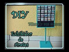 Diy. Exhibidor de aretes. Diy. Earrings exhibit.