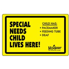 SPECIAL NEEDS CHILD LIVES HERE