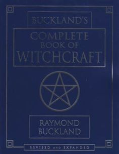 Buckland's Complete Book Of Witchcraft by Raymond Buckland Wicca NEW shipping included Raymond Buckland, Witchcraft Books, Occult Books, Wiccan Books, Wiccan Spells, Easy Spells, Magick Book, Text Features, Thing 1