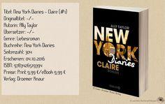 """Ally Taylor legt mit diesem Teil einen grandiosen Auftakt der """"New York Diaries""""- Serie  vor. Eine Geschichte über Freunschaft, Neuanfängen und großen Gefühlen. Ich konnte dieser Achterbahnfahrt der Gefühle nur schwer entkommen. Dieses Buch macht süchtig. Ich will mehr davon! ~ fesselnd ~ Gefühlsexplosion inklusive ~  aufregende Wendungen"""