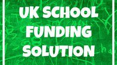 UK School Funding Solution #fundinggrants