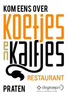 Restaurant Koetjes en Kalfjes wordt onze nieuwe overburen. Een aanhaker kan dan niet uitblijven. Voor ons zelf deze keer.