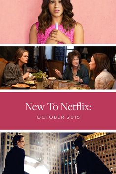 New to Netflix: October 2015. If you're looking for something to do on a rainy day - we've got lots of flicks and tv shows for you to watch.