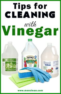 Cleaning with Vinegar Tips #cleaning #menclean
