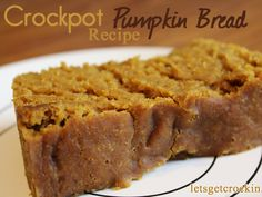 Yummy crockpot pumpkin bread!  This is probably the best bread I've ever made!!