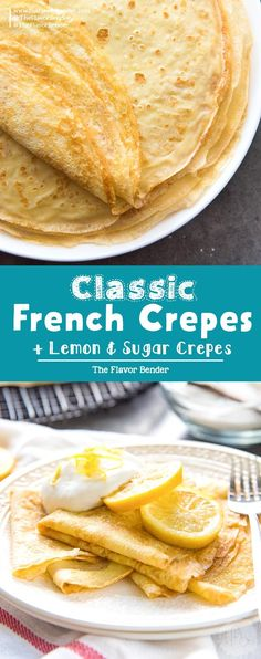 Learn how to make perfect Classic French crepes that are perfect for any meal including desserts. Soft, buttery and absolutely delicious. via @TheFlavorBender