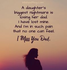 I Miss My Daddy every single Day. They say time heals all wounds, that is not tr. - So Funny Epic Fails Pictures Miss You Quotes For Him, Missing My Dad Quotes, Dad In Heaven Quotes, Dad Quotes From Daughter, Daddy Quotes, Father Quotes, True Quotes, Missing Dad In Heaven, Dad Poems