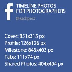 Facebook Timeline Photo Sizes for Photographers by Zach Prez