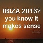 Since our last Ibiza 2016 preview article a month ago a lot has happened and been announced in Ibiza.  An announcement earlier in the year about the evening hippy market in San Antonio being forced to move which caused a lot of comments and disbelief has now been postponed, albeit with some caveats.  #ibiza #sanantonio #clubbing