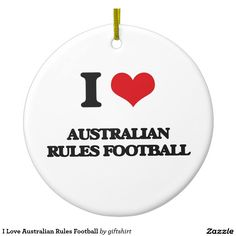 I Love Australian Rules Football Ceramic Ornament