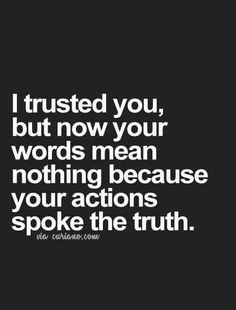 Actions don't lie