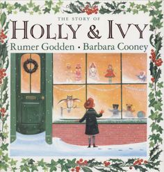 The Story of Holly and Ivy, Rumer Godden, Barbara Cooney