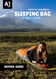 A complete, easy to read, step by step guide to help you choose the right sleeping bag for your outdoor adventure.