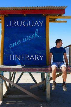 Uruguay one week itinerary pinterest