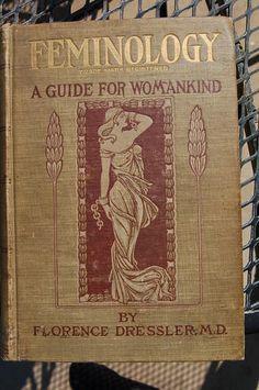 Book, Antique Vintage,  Medical  Medicine Feminology  date 1902 rare nice shape