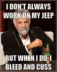 Jeepys: Jeep work humor. Mods. Jeep meme