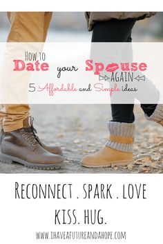Date your spouse again. 5 simple date ideas you can you can still have even if the kids are around.