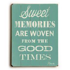 Sweet Memories by Artist Flavia Weedn Wood Sign