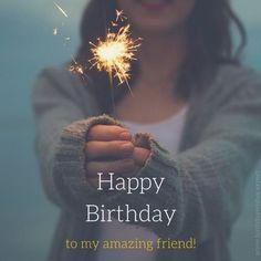 Happy Birthday to my amazing friend