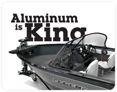 Aluminum is King Small Fishing Boats, Boating, Baby Strollers, King, Dreams, News, Baby Prams, Ships, Prams