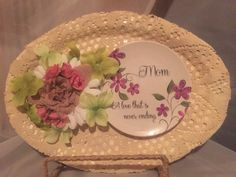 A personal favorite from my Etsy shop https://www.etsy.com/listing/250344697/mothers-plaque