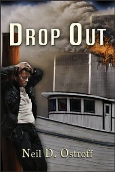 Drop Out by Neil Ostroff http://www.amazon.com/dp/B005FX0K7U/ref=cm_sw_r_pi_dp_veFYvb0D2AH00