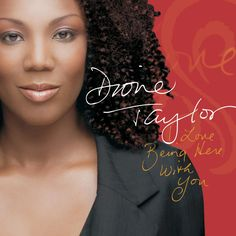 Dione Taylor - I Love Being Here with You