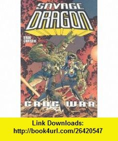 Savage Dragon, Vol. 6 (9781582401386) Erik Larson, Erik Larsen , ISBN-10: 1582401381  , ISBN-13: 978-1582401386 ,  , tutorials , pdf , ebook , torrent , downloads , rapidshare , filesonic , hotfile , megaupload , fileserve