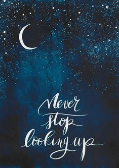 The Words, Cool Words, Inspirational Quotes For Teens, Great Quotes, Quotes To Live By, Inspiring Quotes, Look Up Quotes, Inspirational Chalkboard Quotes, Goodnight Quotes Inspirational