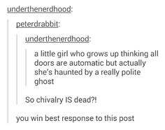 Chivalry is dead