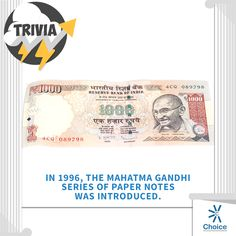 #ChoiceBroking #Trivia - In 1996, the Mahatma Gandhi Series of Paper notes was introduced.