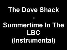 The Dove Shack - Summertime In The LBC (instrumental)
