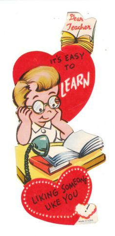 """Vintage Valentine - this studious little boy loves his teacher!  """"Dear Teacher - It's easy to learn liking someone like you!"""""""