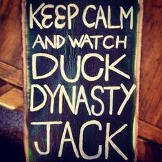 Duck Dynasty! In a family room or something this would be funny!