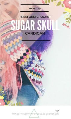 Free Crochet Pattern | Freeform Crochet Sugar Skull Cocoon Cardigan with Faux Fur Collar inspired by Coachella and Burning Man festival style fashion