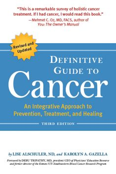 An incredible book. Highly recommend! Definitive Guide to Cancer by Lise Alschuler and Karolyn Gazella A unique book for those who have been diagnosed with cancer and their loved ones.