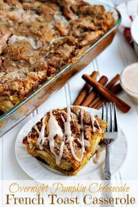 Overnight Pumpkin Cheesecake French Toast Casserole on MyRecipeMagic.com is the perfect breakfast casserole for fall! #pumpkin #frenchtoast #overnight