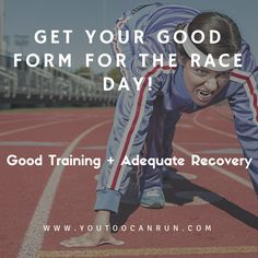 The 'form' that you should have on race day is the combination of two factors. Your Training Load and your Recovery. So Good Training Load + Adequate Recovery = Good form on race day. #running #race