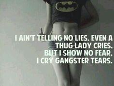 On that GANSTA GIRL SHIT.