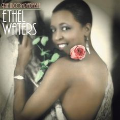 Google Image Result for http://www.jazz.com/assets/2007/12/21/albumcoverIncomparableEthelWaters.jpg%3F1198200379