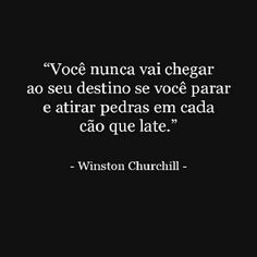Xtoriasdacarmita: Palavras que li e guardei: Winston Churchill