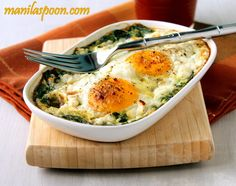 Manila Spoon: Baked Spinach and Eggs - nutritional info: cal – 243, carbs – 6, protein – 21  - This was really yummy - I think I cooked it a little longer than I would like to next time.  I also added a little hot sauce on top and it made it real yummy.    :-)   -DLD