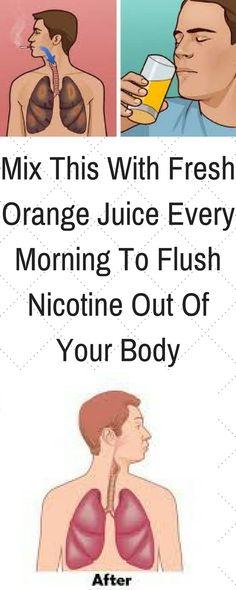mix-fresh-orange-juice- every-morning- flush-nicotine-body/ #detoxdietsweightloss