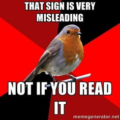 Retail Robin - that sign is very misleading not if you read it