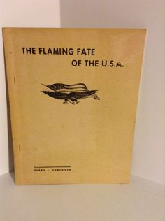 The flaming Fate Of The USA By Harry Gardener 1960s Monograph Metaphysical