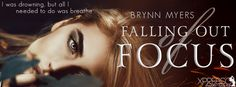 Tome Tender: Cover Reveal - Falling Out of Focus by Brynn Myers