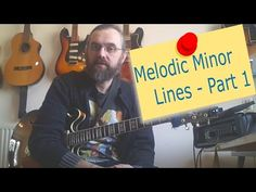 Melodic Minor Lines - Part 1 - Fundamental Changes | Fundamental Changes