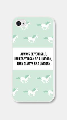 Mint Green Unicorn iPhone Case Always Be Yourself Unless You Unicorn <----I need this case. xD