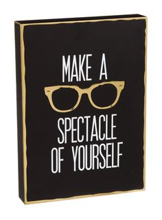 Make a Spectacle of Yourself Plock